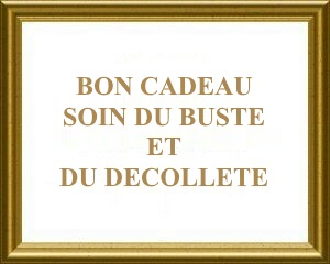bon cadeau soin beauté du buste et du décolleté Bulle de Soi Toulouse